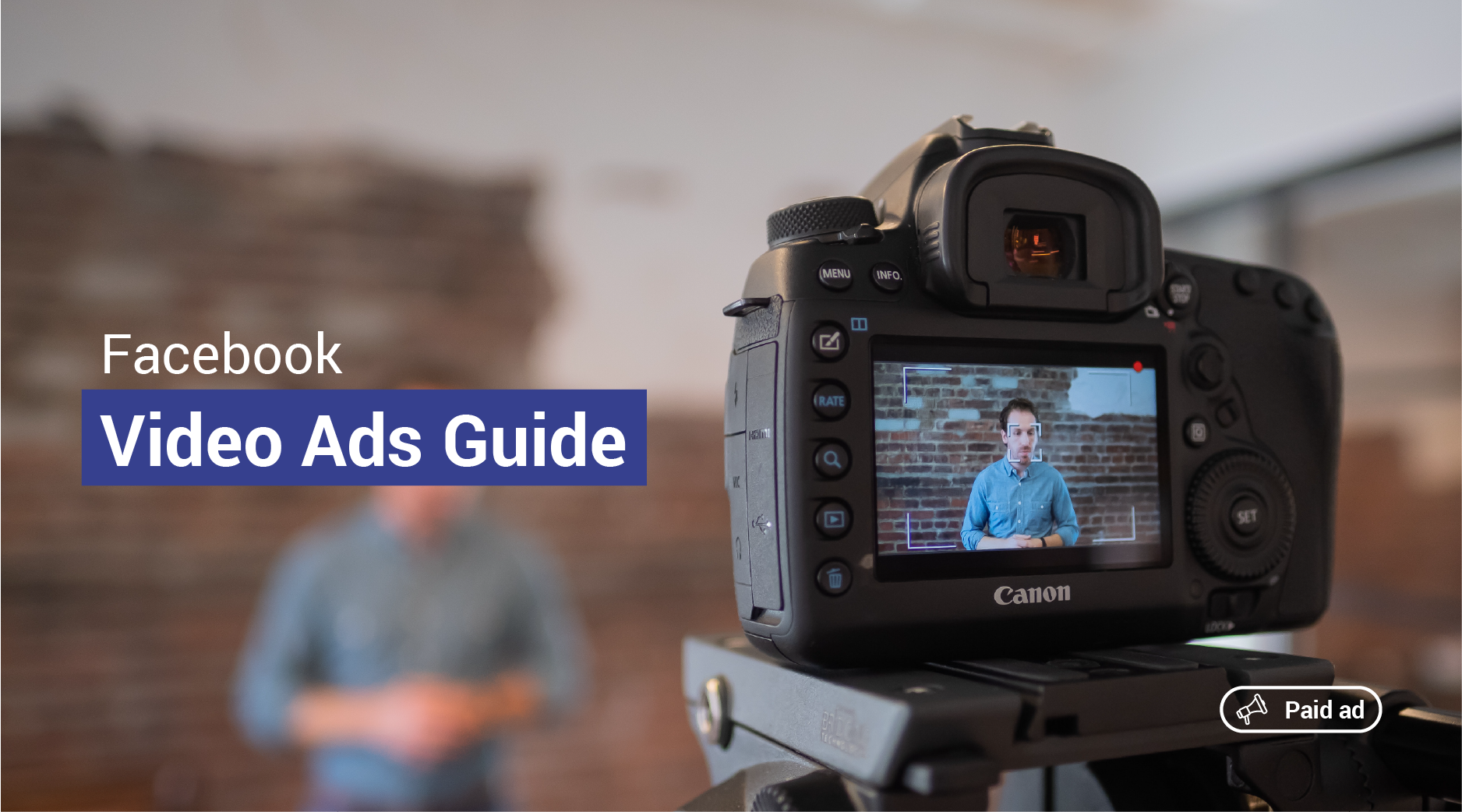 The Complete Guide to Mastering Your Next Facebook Video Campaign
