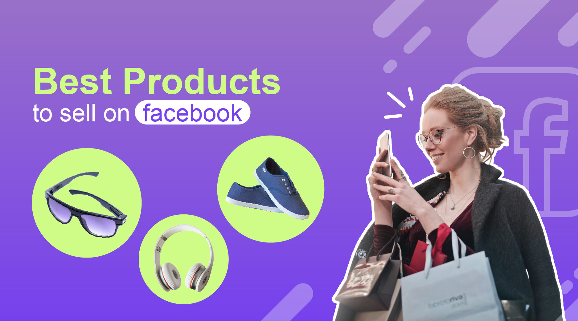 How to Find the Best Products to Sell on Facebook