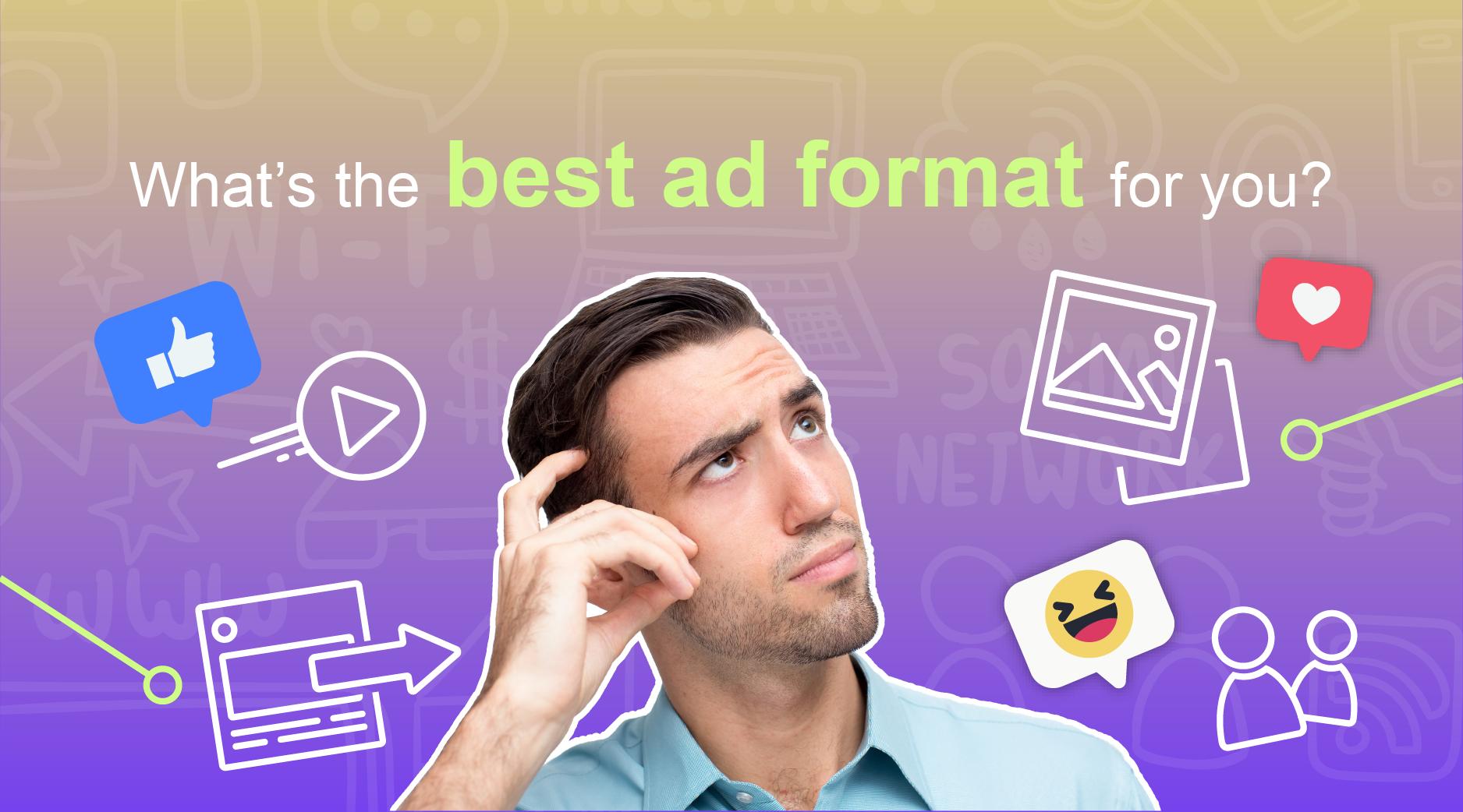 FB Advertising, Ad format