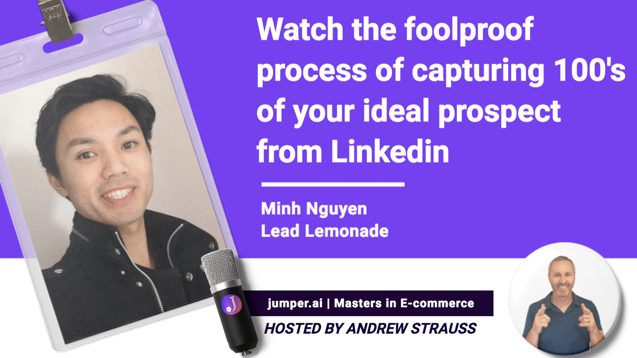Vidcast # 3: Lead Lemonades Minh shares the foolproof process of Linkedin lead gen.