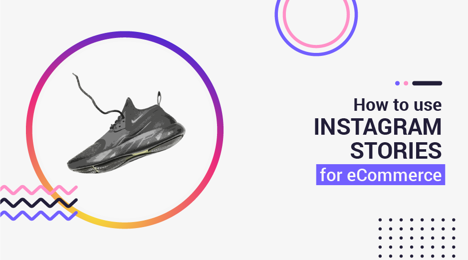 How to Use Instagram Stories For Ecommerce - Jumper ai blog