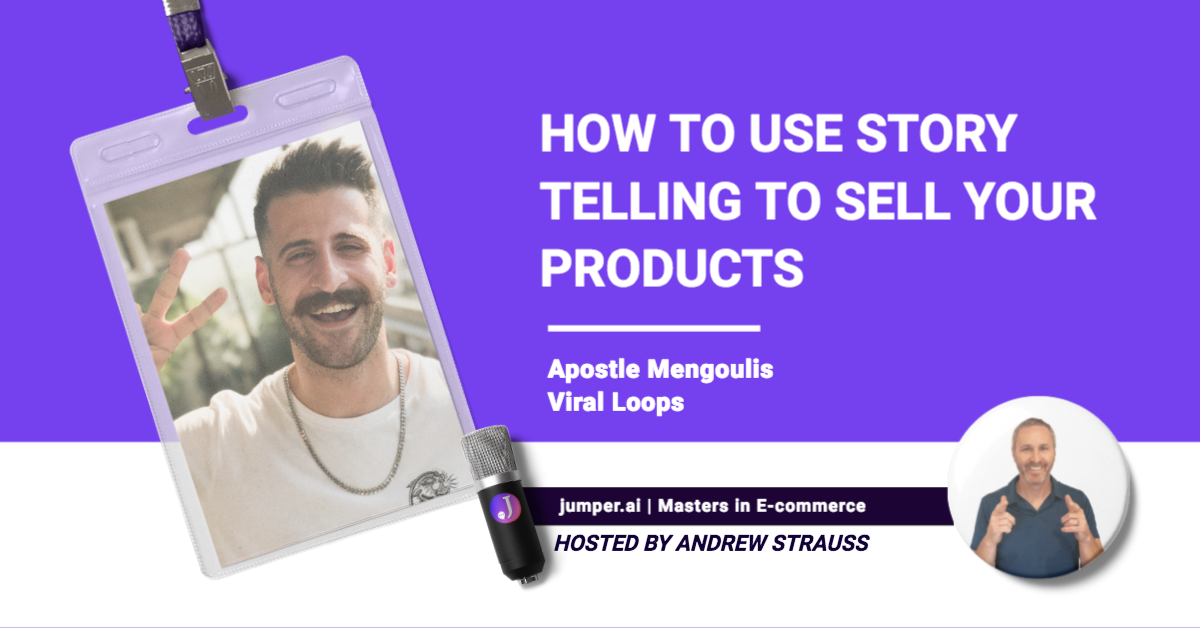 VidCast #14: Apostle Mengoulis from Viral Loops on how to use story telling to sell your products