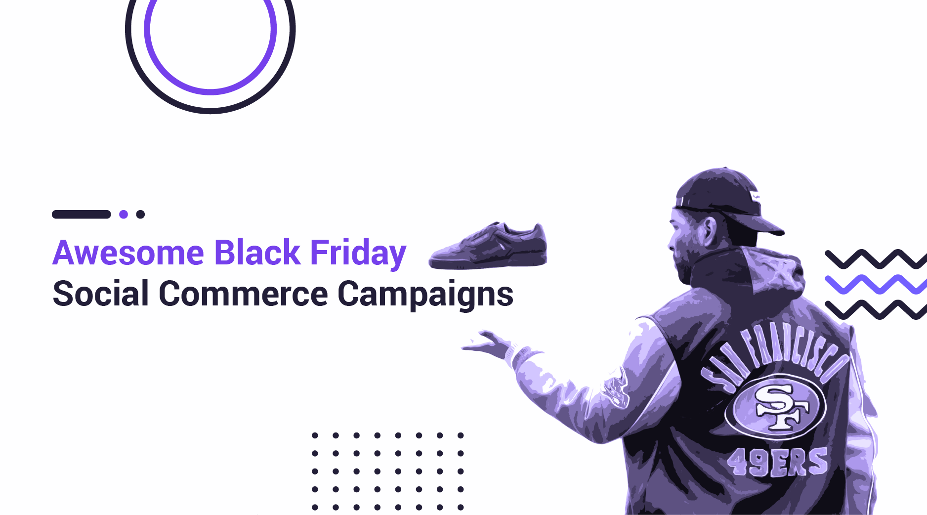 8 Black Friday Social Commerce Campaigns that Drive Huge Sales