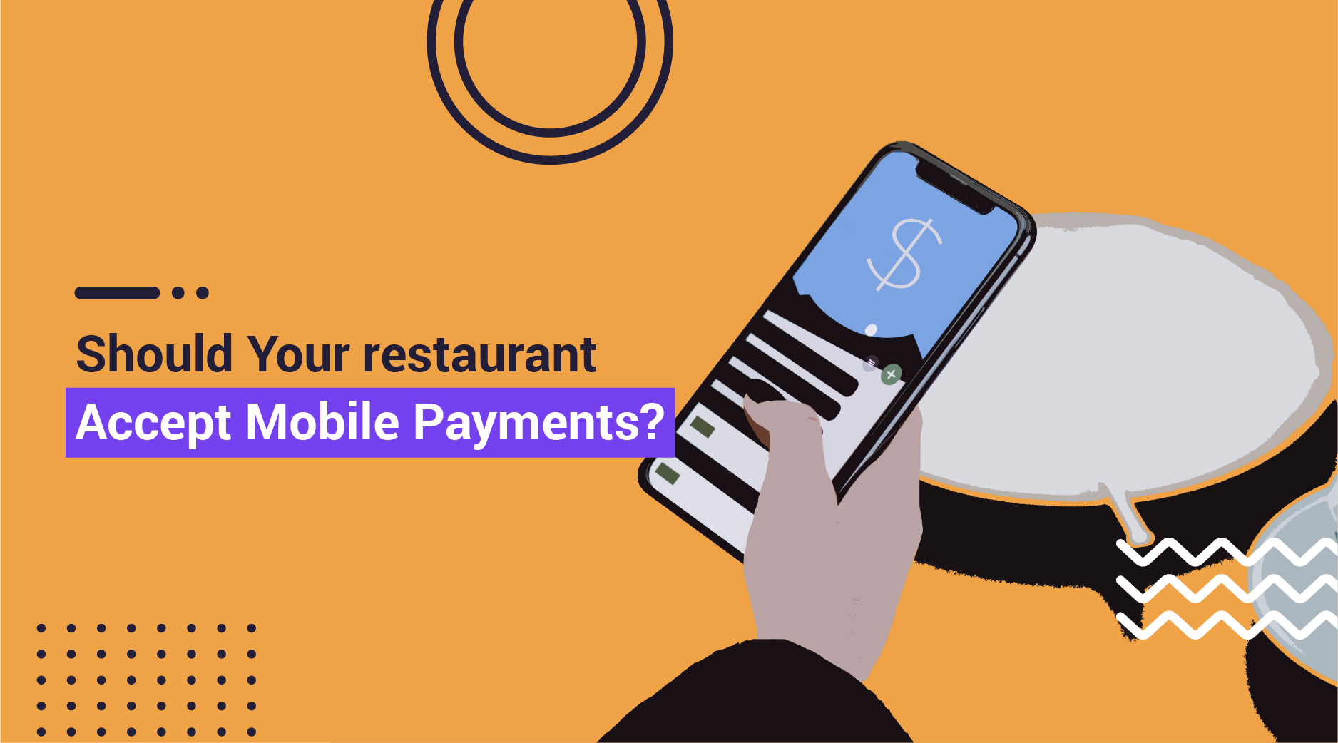 Should Your Restaurant Accept Mobile Ordering?