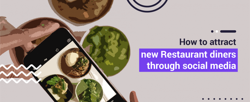 8 Ways to Attract New Restaurant Diners Through Social Media