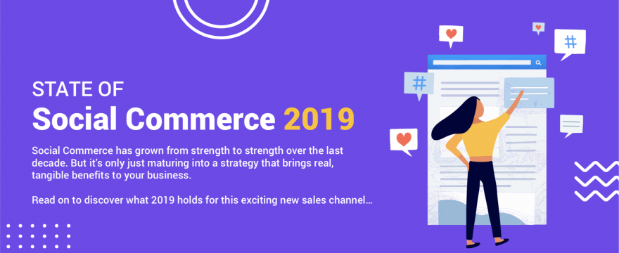 Social commerce, state of, 2019