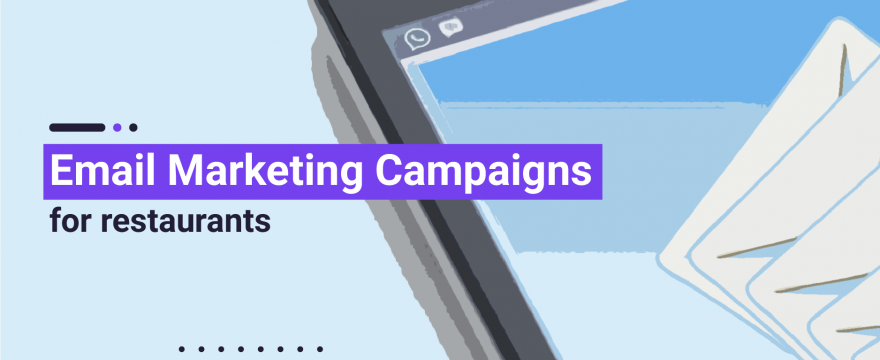 9 Email Marketing Campaign Ideas for Restaurants