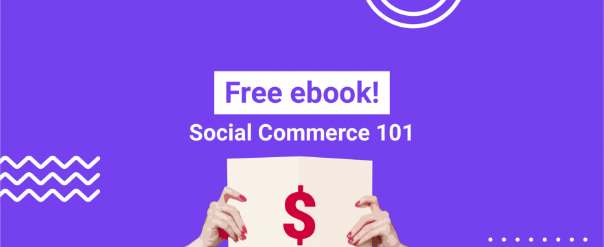 [FREE EBOOK] Social Commerce 101